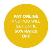 Pay online and you will get until 50% rates off